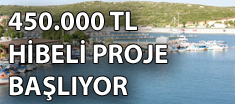 450.000 TL HİBELİ PROJE BAŞLIYOR
