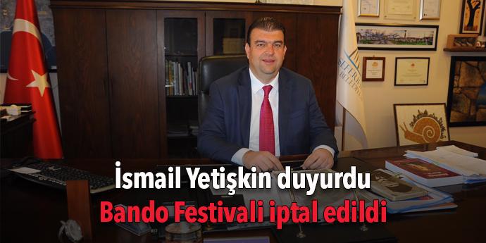 Bando Festivali iptal edildi