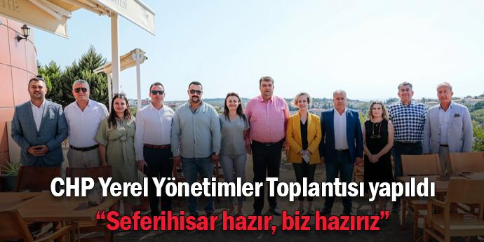 """CHP Seferihisar: """"Biz hazırız"""""""