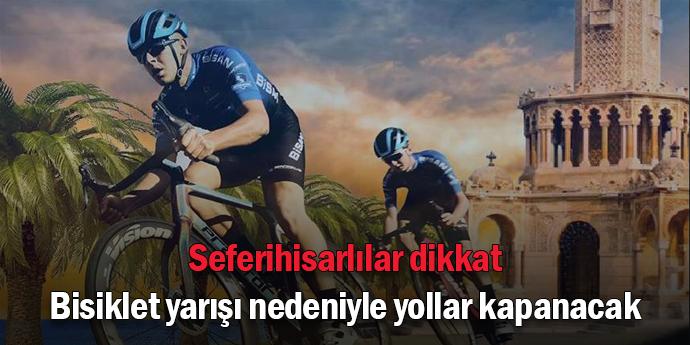 Bazı yollar bisiklet yarışı nedeniyle trafiğe kapanacak