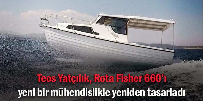 Yılların eskitemediği Rota Fisher 660 yeniden tasarlandı